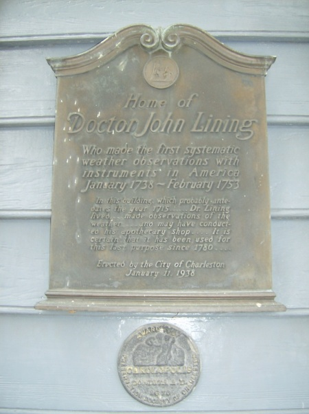 Doctor John Lining's house in Charleston, SC