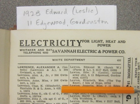 From the 1928 Savannah City Directory, we find that Edward and Leslie Lawton were living at 11 Edgewood in Gordonston.  Their daughter Genette is listed as Jeanetta.  Yet the following year, when Edward dies in Paris, their address is listed at 219 East Gaston Street.  There is no 1929 City Directory in existence, unless Sugar has one in his closet.